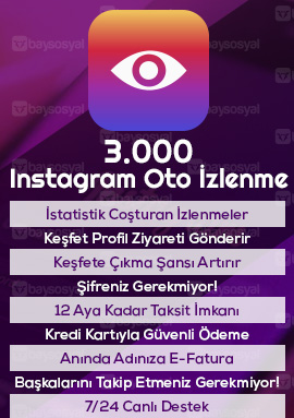 3.000 instagram otomatik video izlenme satın al