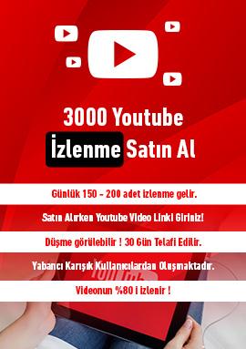 3000 youtube izlenme satın al