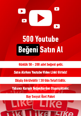 500 youtube beğeni satın al